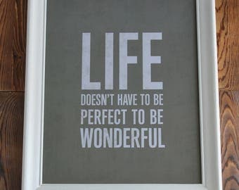 Life Doesn't Have To Be Perfect,Inspirational Quote,Framed Wall Art,Birthday Gift Her,Gift For Women,Wood Wall Art,Framed Office Wall Art