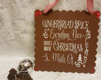 Gingerbread Spice and Everything Nice Christmas Home Decor Wood Signs Christmas Signs Christmas Decor Christmas Decoration Wall decor