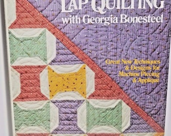 Vintage More Lap Quilting Book with Georgia Bonesteel Hardcover