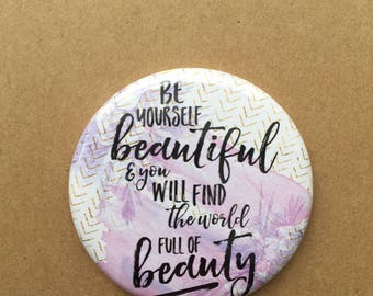 Islamic pocket mirror : Be Yourself Beautiful