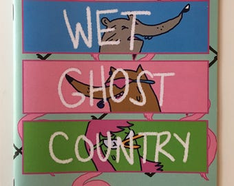 Wet Ghost Country by Tom McHenry