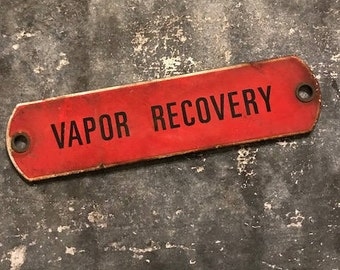 Vapor Recovery Porcelain Sign