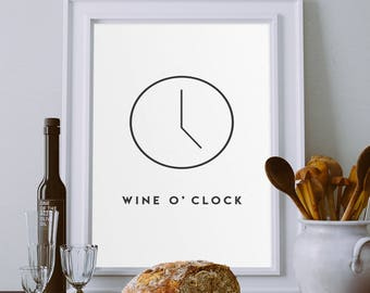 Wine O Clock Art Print, Wall Art, Minimalist Decor, Home Decor, Housewarming Gift, Rustic Home Decor, Home Sign, Wine Decor Print
