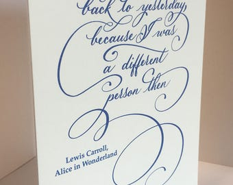 Alice in Wonderland, Quote Card, Lewis Carroll, Literary Quotes, Bookworm, Inspirational Quotes, Calligraphy, Calligraphy Card, Blank Card