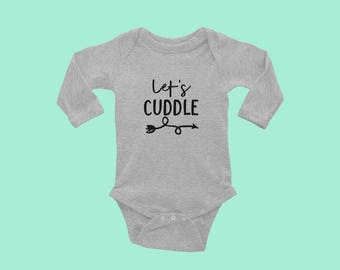 Let's Cuddle Infant Longsleeve Bodysuit - Funny New Baby Shirt - Kids Clothes Trendy - Cool Baby Clothes - Trendy Baby Clothes - Funny Baby