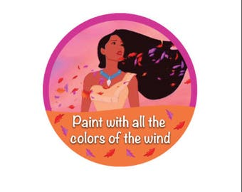 Colors of the Wind Pocahontas Button - Disney Button - Theme Park Button - Disney Princess Pin - Pocahontas Button - Disney Badge