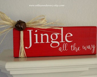 Jingle All the Way Wooden Sign, Hand painted Sign, Wooden Christmas Sign, Holiday Decor, Christmas Decor