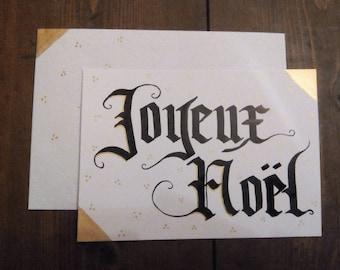 "Calligraphy card ""Joyeux Noël"" black & gold - 100% handmade"