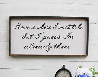 Home Is Where I Want To Be Bedroom Wall Art Rustic Bedroom Sign Bedroom Sign Couples Sign Above Bed Romantic Bedroom Decor Rustic