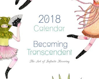 Printable Calendar 2018- Becoming Transcendent- The Art of Infinite Hovering A4 download