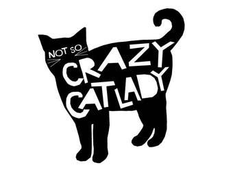 Not so Crazy Cat Lady bumper sticker black cat
