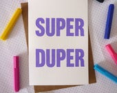 Super Duper Congratulations Screenprinted Typographic Greeting Card