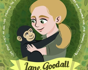Jane Goodall poster, women of science, antropologist and primatologist, science rock star, scientist gift, Jane Goodall print, women in STEM