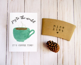 Coffee Lovers Card - Coffee Christmas Card - Coffee Stocking Stuffer - Christmas Coffee Sleeve - Christmas Gift Idea - Gift Idea Under 10