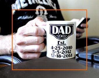 Daddy Gifts, 11 oz Coffee Mug, Fathers Day Mug, Dad Mug, Est Kids Birth Dates, Dad Gifts from Daughter, Custom Dad Mug, Father's day mug