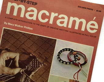 Step-by-Step Macrame - Mary Walker Phillips  -Introduction in Full Color - 1970 Paperback Vintage Macrame How To DIY Book - Learn to Macrame