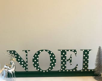 NOEL standing sign Noel holiday sign Christmas sign
