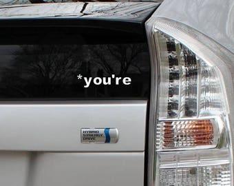 Grammar Police *You're Vinyl Decal Die Cut Rub-On Bumper Sticker Car Laptop