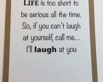 Funny Card, Humorous Card, Friendship Card, Make Me Laugh, Sarcastic Card, Snarky Card