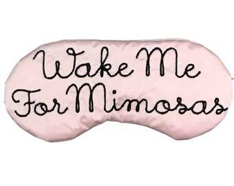 Wake Me For Mimosas Satin Sleep Eye Mask in Blush and Black