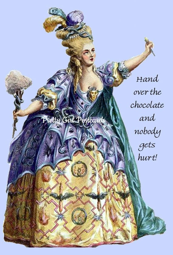 Hand Over The Chocolate And Nobody Gets Hurt, Marie Antoinette Card, Postcard, Opera Card, Blue, Purple, Pretty Girl Postcards, Funny Card