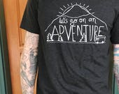 Adventure T-Shirt - Unisex Tri Blend - XS, S, M, L, XL, 2X, 3X - Mountain, Road Trip, Camper Van, Camping, Summer, Outdoors