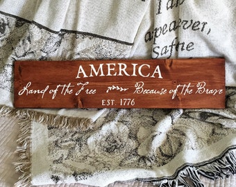 America Sign | Wood Sign | Land Of The Free | Because Of The Brave | Farmhouse Sign | Patriotic Decor | Painted Sign | Americana Decor 22610