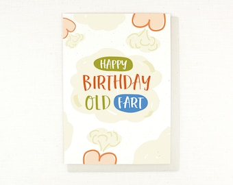Birthday Card, funny, hilarious, old fart, farting card, over the hill, gas, fart, sarcastic birthday card, birthday humor, happy birthday