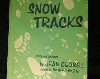 Snow Tracks story and pictures by Jean George ~ Vintage 1970 Hardcover Weekly Reader Children's Book