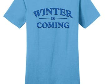 Winter is Coming, District Threads, Direct to Garment, Women's Shirt in Aquatic Blue, Game of Thrones Shirt