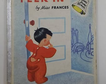 Vintage Children's Book -- Peek In by Miss Frances, Ding Dong School, 1954 Rand McNally, Katherine Evans Illustrations, Early Bird Johnny