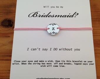 Will you be my Bridesmaid, Gift for Bridesmaid, Bridesmaid invites, Initial bracelet, Wish bracelet, Be my bridesmaid, Maid of honour,