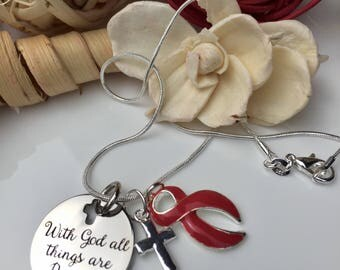 With God All Things - Red Ribbon Charm Necklace / Heart Disease, HIV Aids Awareness, Heart Attack, Burn Survivor, Stroke, Sobriety Sober
