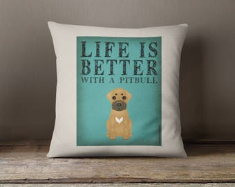 """Pitbull Decorative Pillow - Life is Better with a Pittbull Decorative Toss Pillow - 18"""" x 18"""" Square Pillow Cover - Item LBPB"""