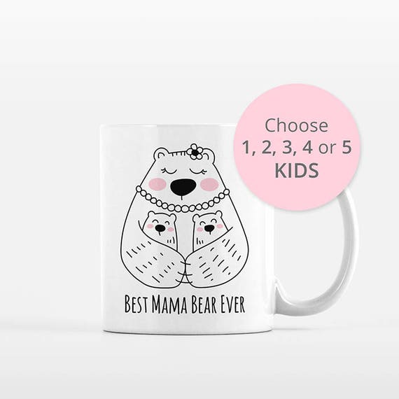 Mama Bear Mug Mom Valentines Day Gift for Mom from Kids from Daughter from Son Mom Mug Mom Birthday Gift for Mom Gift Mom Coffee Mug