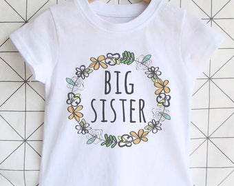 Floral Big Sister Shirt - Big Sister Announcement / Big Sister Tshirt / New Sister Outfit / Pregnancy Announcement / Birth Announcement