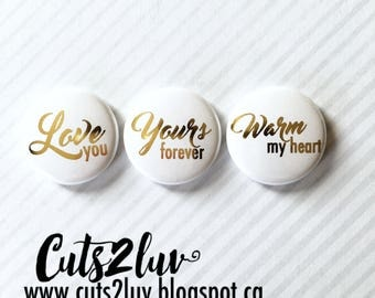 3 badges Warm my heart gold metal 1 ""
