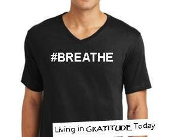 Men's, black, V neck,  #BREATHE cotton tee. Recovery tee, 12 step tee, inspirational tee, yoga tee, positive vibes, stay calm tee