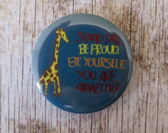 "Giraffe ""Stand tall"" 25mm (1inch)  animal badge button"