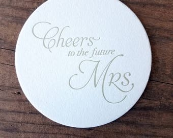 Cheers to the Future Mrs. Letterpress Coasters - Set of Ten