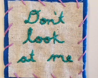 Don't Look At Me Patch