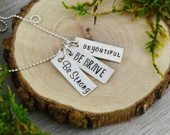 Be Strong • Be Brave • Be-you-tiful Inspirational Vertical Bar Necklace - Custom Hand Stamped Mantra Jewelry