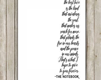 11x14 and 16x20 The Best Love Quote Printable, The Notebook Movie Art, Valentine's Day Typography Print, Poster Wall Art, Instant Download
