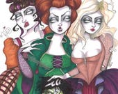Just A Bunch of Hocus Pocus by Dirty Teacup Designs Sanderson Sisters Limited Editon art print