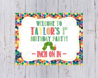 Very Hungry Caterpillar Birthday Party Welcome Sign