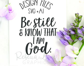be still and know that I am God SVG | cut file | clip art | instant download