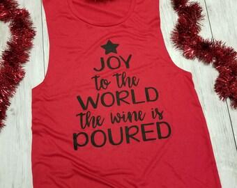JOY To The World Wine Is Poured. Yoga Wine Holidays. Christmas Shirt. Yoga Tank. Yoga Vest. Wine Tank. Wine Christmas. Rose Yoga Sip Shirt
