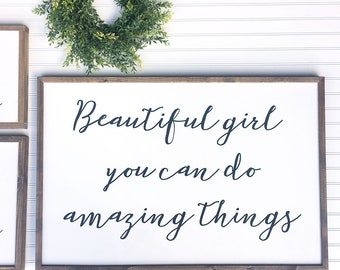 Framed Wood Sign, Beautiful Girl You Can Do Amazing Things, Farmhouse Decor, Rustic Home Decor, Nursery Decor, Little Girl