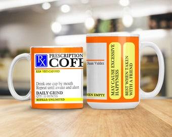 Funny Coffee Prescription Mug, Humorous Mug for Coffee Lovers, Coffee Lover Gift, Gift for Nurses, Gift for Doctors, Gift for Students