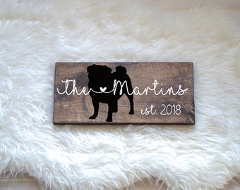 Last Name Wood Sign with Pug Silhouette, Wedding Signs, Last Name, Wedding Gift, Dog Wedding Gift, Anniversary Gift, Entryway